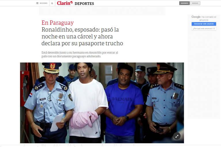 Veja repercussão na imprensa internacional da prisão de Ronaldinho