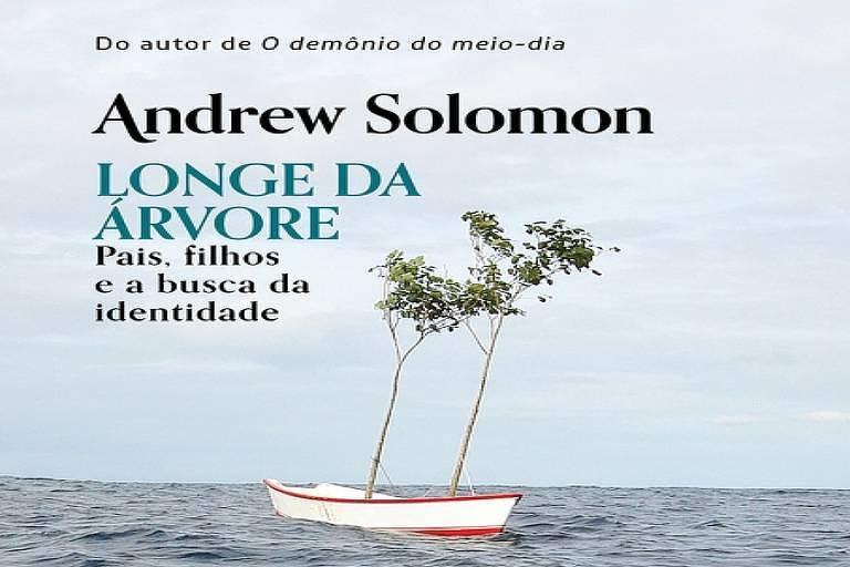 Capa do livro Longe da árvore, Andrew Solomon