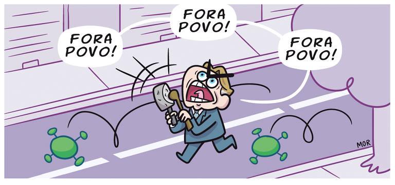 Charge Claudio Mor publicada na Folha no dia 27 de março de 2020, nela o presidente Bolsonaro, corre em uma avenida, na sua mão direita uma panela e na esquerda colher de pau, em semblante de grito diz fora povo, fora povo, fora povo.