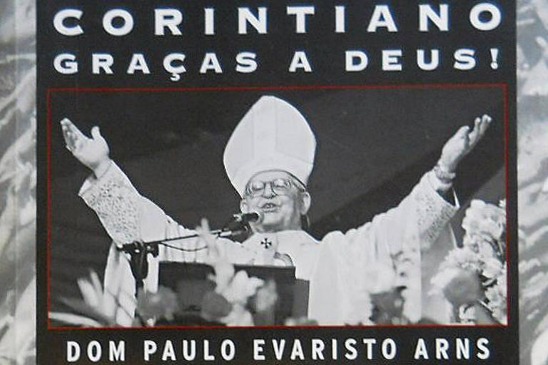 Reprodução da capa do livro Corintiano Graças a Deus, Dom Paulo Evaristo Arns