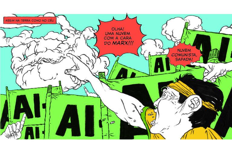 """Ilustração mostra manifestantes vestindo verde e amarelo, com faixas pedindo a volta do AI-5. Um deles aponta para uma nuvem e diz """"Olha uma nuvem com a cara do Marx. Nuvem safada comunista"""""""