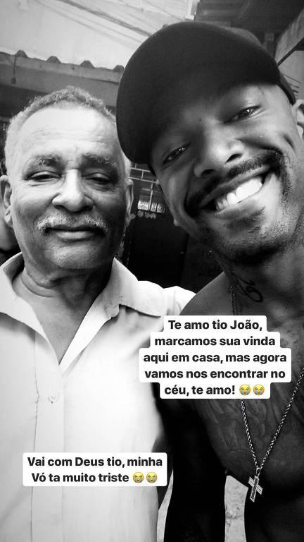 Nego do Borel lamenta morte do tio João nas redes sociais