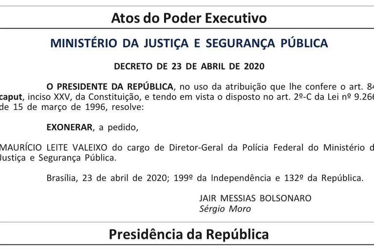 Trecho da edição da madrugada desta sexta-feira (24) do Diário Oficial da União com a assinatura eletrônica de Moro, abaixo da de Bolsonaro, na demissão do diretor-geral da Polícia Federal, Maurício Valeixo