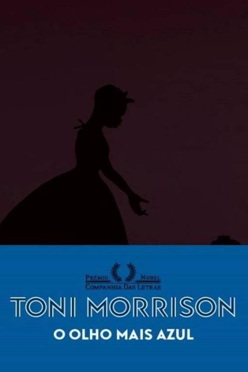 """Capa do livro """"O Olho Mais Azul"""", de Toni Morrison"""