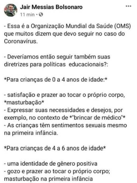 O presidente Jair Bolsonaro publicou o texto em sua página no Facebook, mas apagou a publicação minutos depois