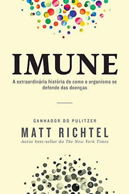 Capa do livro 'Imune', de Matt Richtel