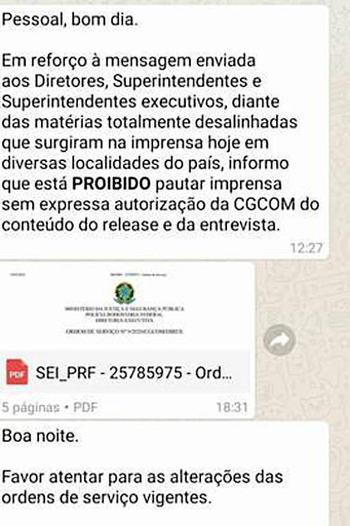 A reportagem recebeu mensagens atribuídas ao Coordenador-Geral de Comunicação Social da PRF sobre mudanças na relação com a imprensa