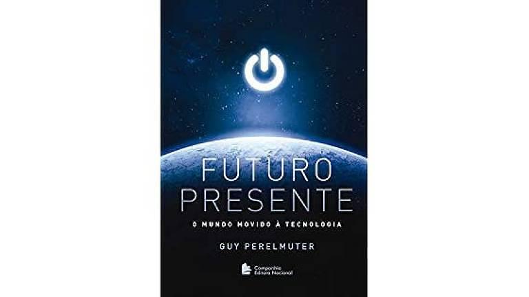 "Capa do livro ""Futuro Presente"", de Guy Perelmuter"