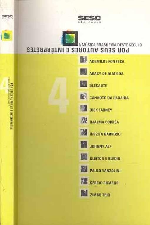 """Livro da coleção do Sesc """"A Música Brasileira deste Século por Seus Autores e Intérpretes"""""""