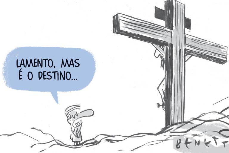"""Charge de Benett mostra o presidente Jair Bolsonaro olhando para uma pessoa pregada em uma cruz. Ele diz: """"Lamento, mas é o destino""""."""