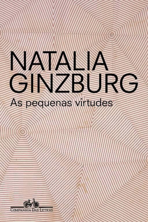 As Pequenas Virtudes - Natalia Ginzburg