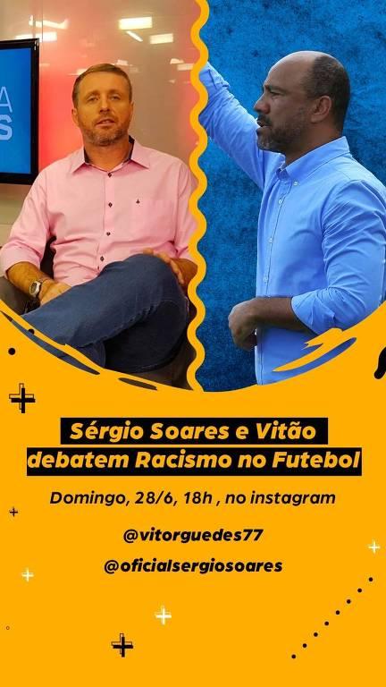 O jornalista Vitor Guedes e o técnico Sérgio Soares debatem o racismo no futebol neste domingo (28)