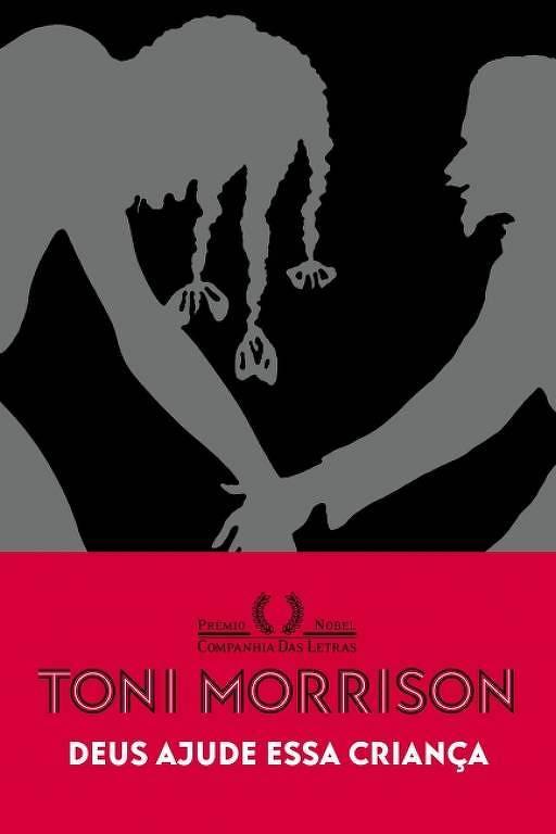 Capa do livro 'Deus Ajude Essa Criança', de Toni Morrison