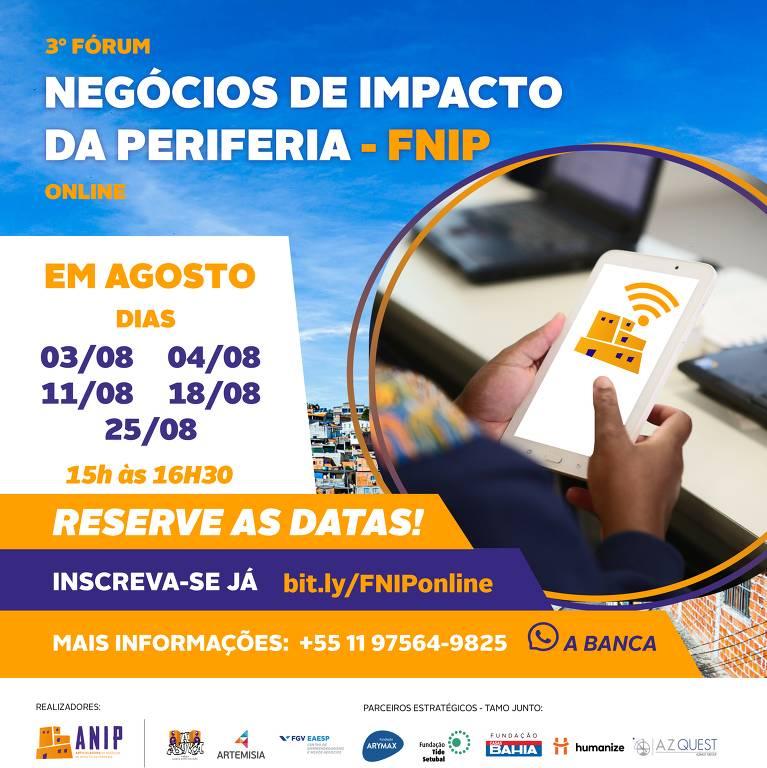 ANIP anuncia a 3ª edição do Fórum de Negócios de Impacto da Periferia (FNIP), que acontecerá nos dias 3, 4, 11, 18 e 25 de agosto de 2020, pela primeira vez online