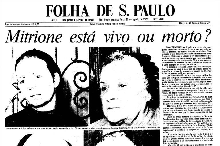 1970: Uruguai vive tensão para saber se americano alvo de sequestro está vivo
