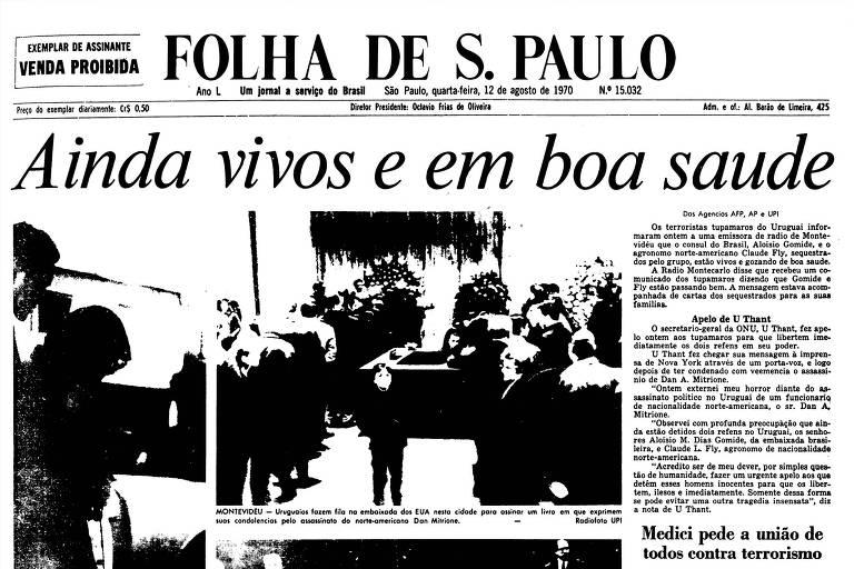 1970: Guerrilheiros dizem que brasileiro continua vivo e entregam carta dele