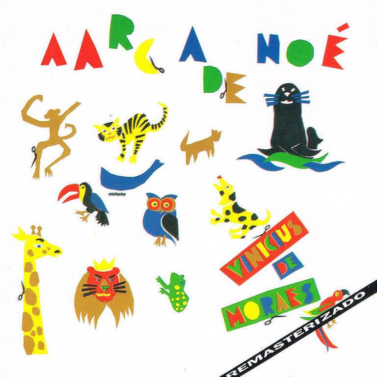 """Capa do disco com letreiro colorido """"arca de Noé"""" e ilustrações de animais como girafa, onça, macaco, foca, tucano, coruja"""