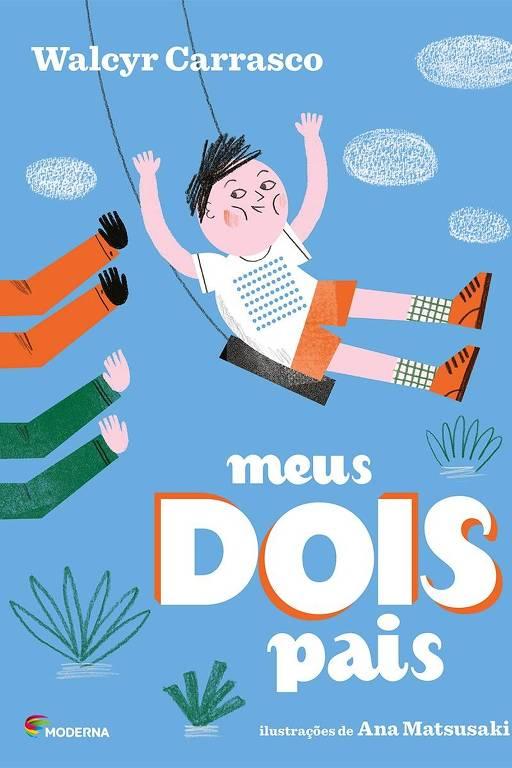 """Capa do livro """"Meus Dois Pais"""", de Walcyr Carrasco"""