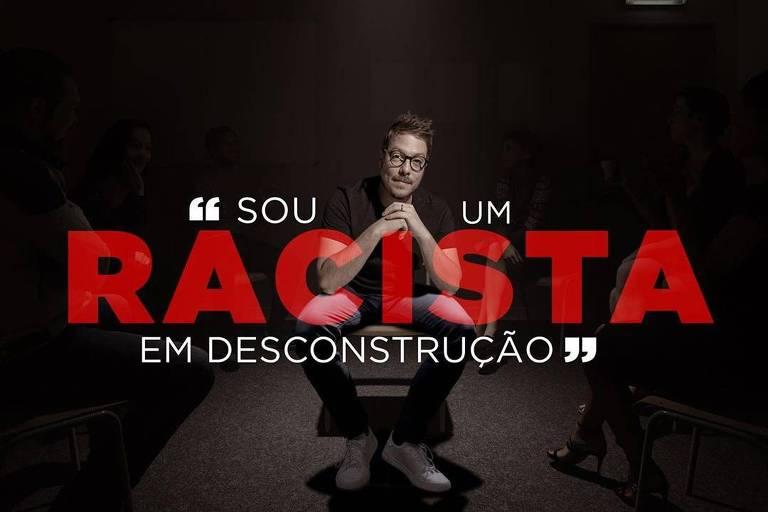 Fábio Porchat encabeça campanha pela desconstrução do racismo