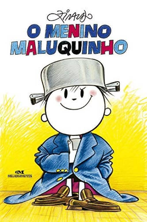 """Foto mostra a capa do livro """"O Menino Maluquinho"""", de Ziraldo, lançado pela editora Melhoramentos"""