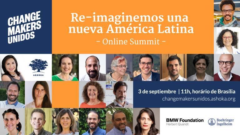 Promovido pela Ashoka, encontro online e gratuito reunirá na quinta-feira (3) diversos líderes de impacto da América Latina para discutir a atuação de empreendedores sociais no combate aos efeitos da Covid-19