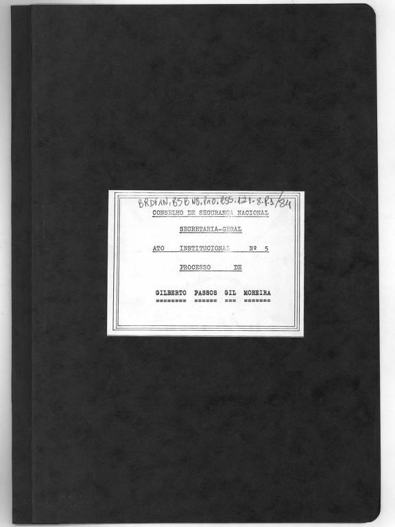 Capa do processo contra Gilberto Gil elaborado pelo Conselho de Segurança Nacional da ditadura militar em 1968
