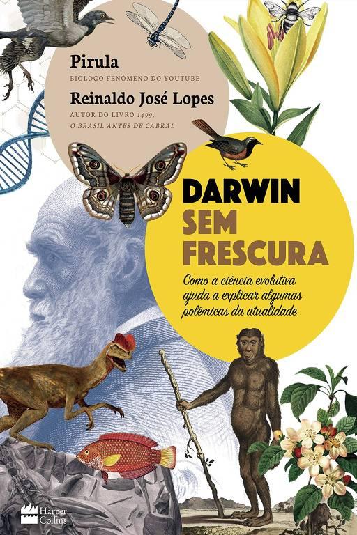 Capa do livro 'Darwin sem Frescura', de Reinaldo José Lopes e Pirula