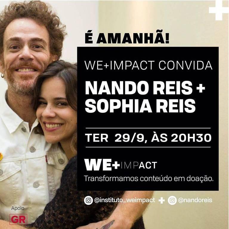 Nando Reis e sua filha, Sophia Reis, são os convidados do próximo encontro virtual do We+Impact