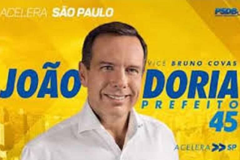 Imagem de material de campanha de João Doria em 2016, quando PSDB ainda aparecia