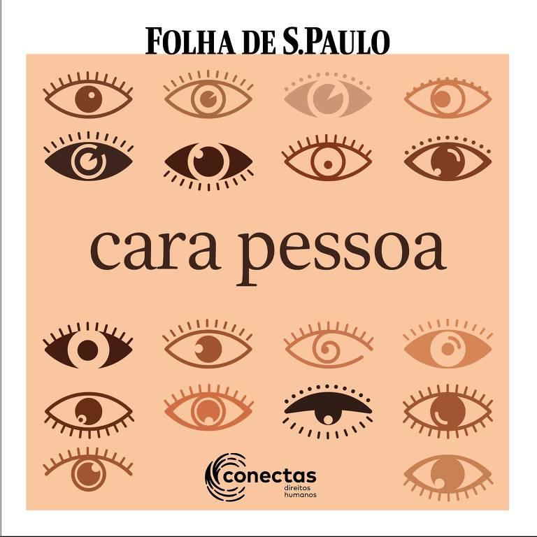 Capa do podcast Cara Pessoa, produção da Folha em parceria com a Conectas sobre os desafios dos direitos humanos na prática