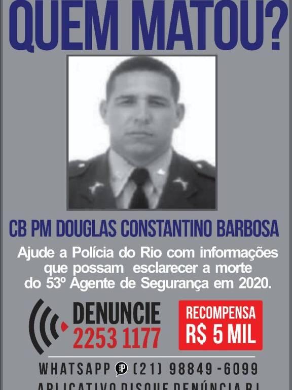 Cartaz do Disque Denúncia, que pede informações sobre o assassinato do cabo Douglas, na Baixada Fluminense
