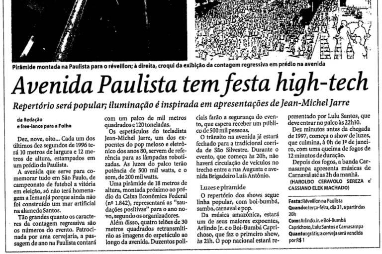 Texto publicado em 29 de dezembro de 1996 sobre a primeira festa de Réveillon na avenida Paulista