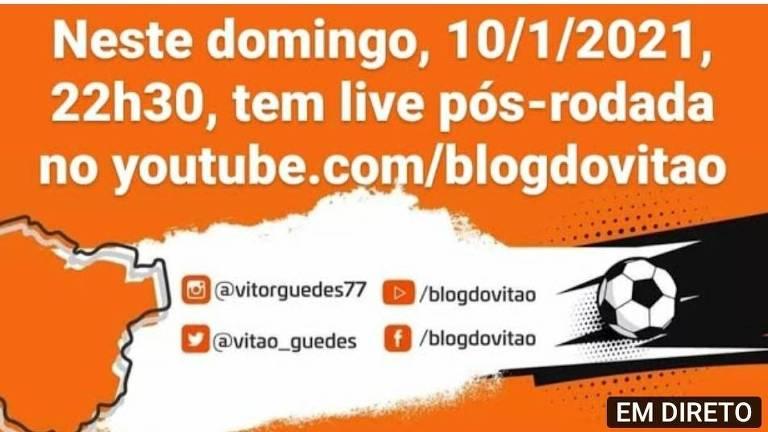 No pós-rodada, o Canal BLOG DO VITÃO chega ao vivo, às 22h30, com a repercussão dos jogos deste domingo
