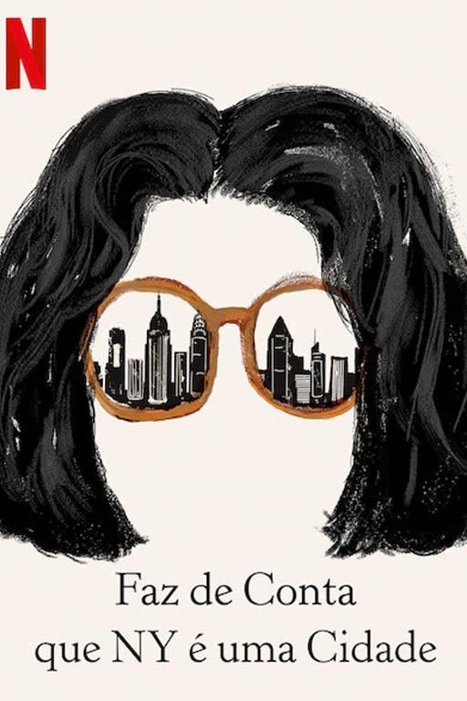 """Série """"Faz de Conta que NY é uma Cidade"""", da Netflix"""