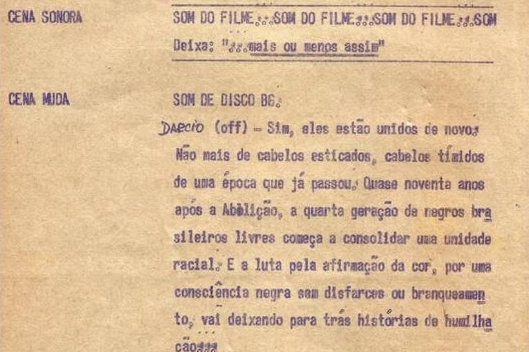 Roteiro original do documentário 'O Negro da Senzala ao Soul', feito por Gabriel Priolli para a TV Cultura