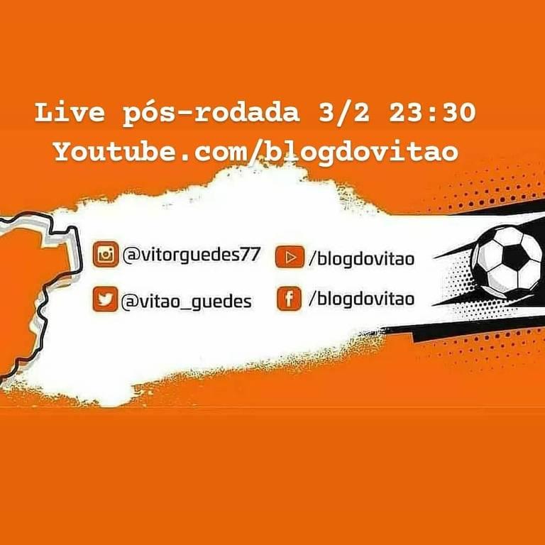 Convite do Canal BLOG DO VITÃO live com pós rodada do Campeonato Brasileiro com destaque para o jogo Corinthians e Ceará