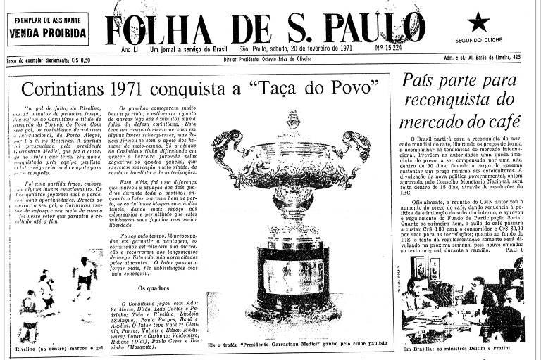 Reprodução da Folha de S.Paulo de 20 de fevereiro de 1971, que abordava a conquista do Corinthians no Torneio do Povo