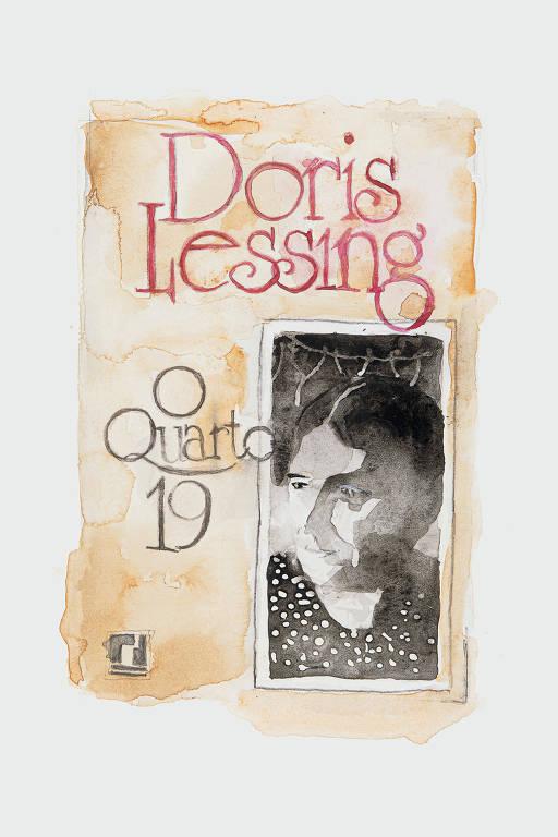 capa brasileira de O Quarto 19 de Doris Lessing; o nome da autora em vermelho em cima, foto de uma mulher em preto e branco na lateral direita e o título à esquerda, em preto