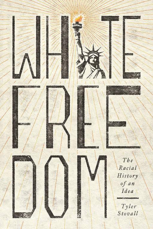 Capa do livro 'White Freedom', de Tyler Stovall