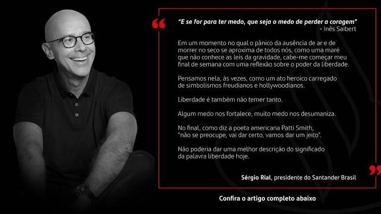 Texto divulgado por Sergio Rial, presidente do Santander no Brasil