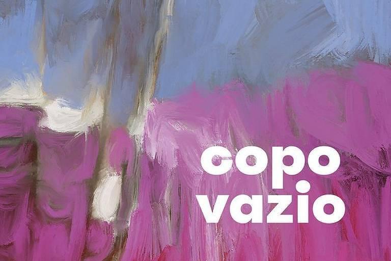 'Copo Vazio', de Natalia Timerman, transborda amor e angústia
