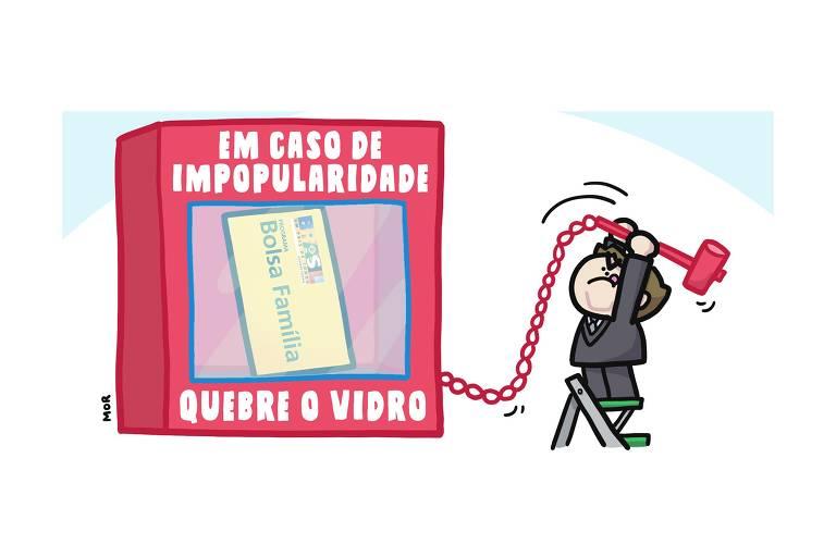 """Charge mostra o presidente Jair Bolsonaro segurando uma marreta e se preparando para quebrar o vidro de uma caixa vermelha que traz a inscrição: """"Em caso de impopularidade quebre o vidro"""". Atrás do vidro há um envelope no qual está escrito """"Bolsa Família""""."""