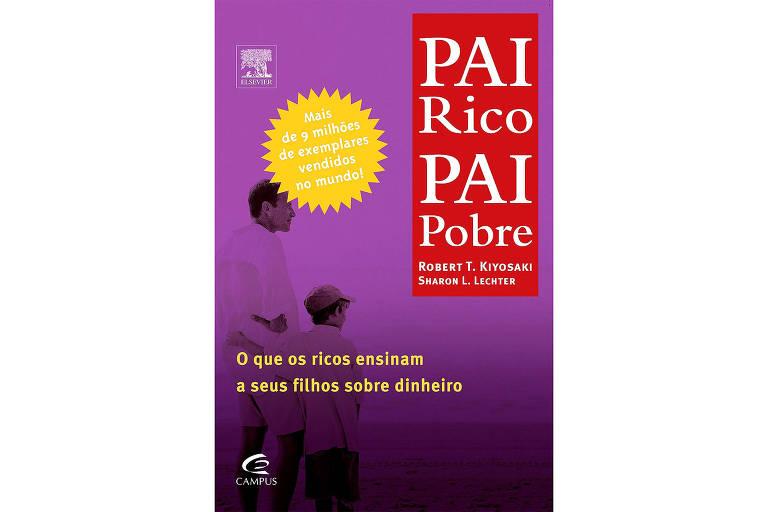Capa do livro 'Pai Rico, Pai Pobre', de Robert Kiyosaki e Sharon Lechter