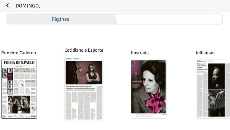 Reprodução de tela do app Edição Folha mostrando as capas dos cadernos do jornal, incluindo a do FolhaMais, exclusivo das versões digitalizadas do jornal impresso. Foto: Reprodução