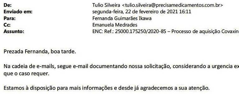 """Email enviado pelo advogado Túlio Silveira, representante da Precisa Medicamentos, fala em """"urgência extraordinária"""" para assinatura de contrato de compra da vacina indiana Covaxin"""