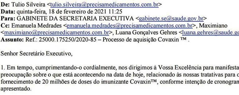 """Email do advogado Tulio Silveira sobre a compra da Covaxin enviado ao gabinete do então secretário-executivo do Ministério da Saúde, coronel Elcio Franco, sugere que a pasta """"providencie a assinatura do contrato o quanto antes"""""""