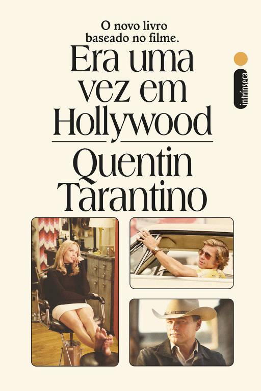 """Capa do livro """"Era Uma Vez em Hollywood"""", de Quentin Tarantino"""