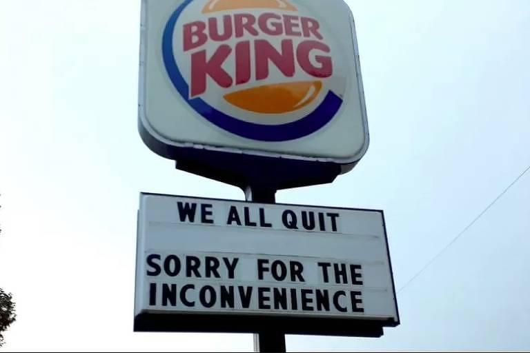 Funcionários do Burger King em unidade nos Estados Unidos pedem demissão em massa
