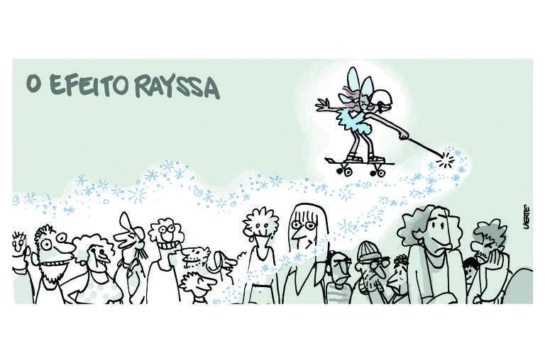 Charge leva o título O efeito Rayssa. Nela, uma fada que usa skate  passa sobre uma multidão de pessoas. Ela estende a sua varinha e, por onde passa, as pessoas tristes se tornam felizes