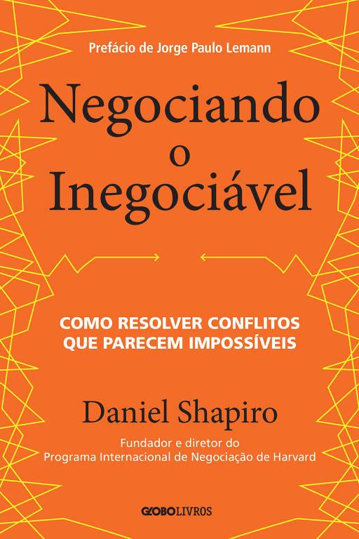 Capa do livro Negociando o Inegociável, de Daniel Shapiro